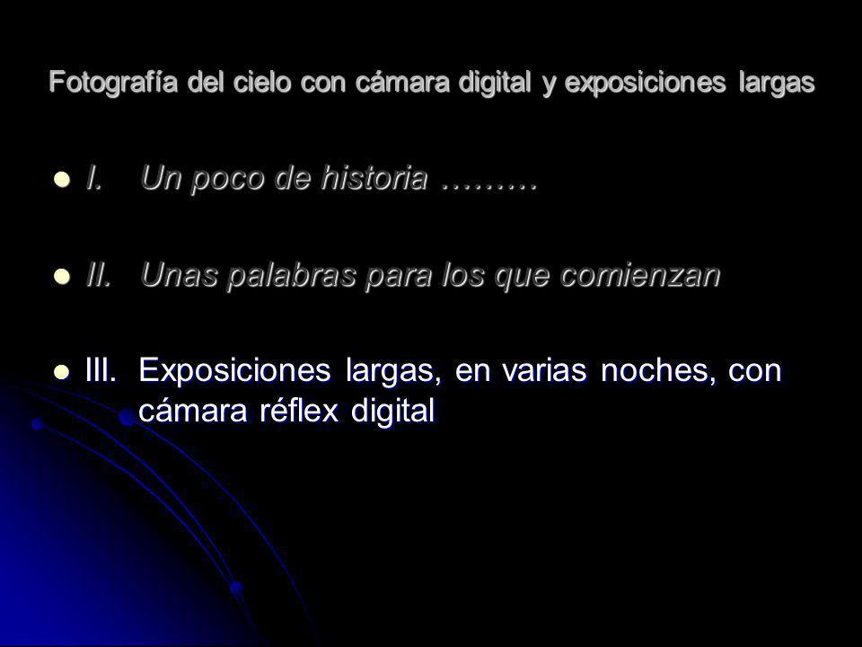 Fotografía del cielo con cámara digital y exposiciones largas