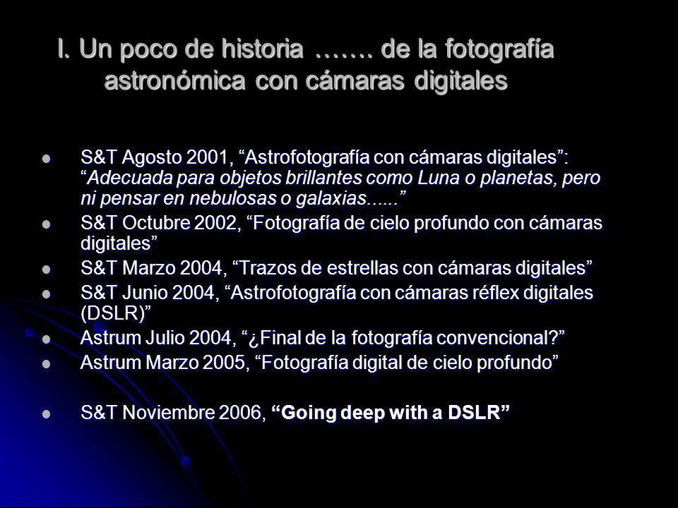 I. Un poco de historia ……. de la fotografía astronómica con cámaras digitales
