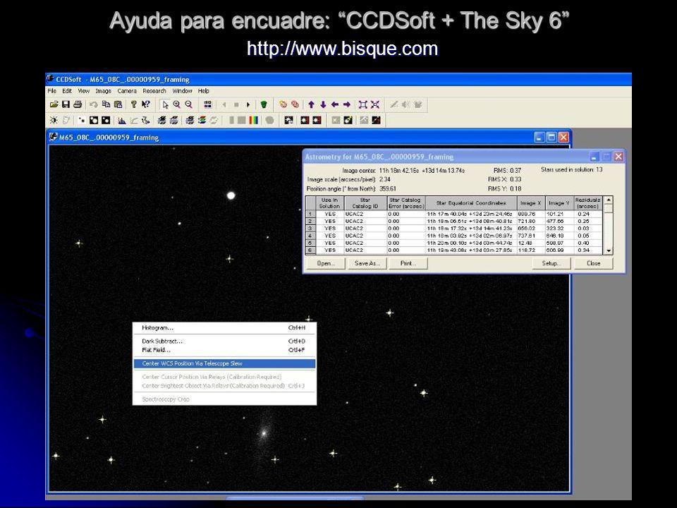 Ayuda para encuadre: CCDSoft + The Sky 6 http://www.bisque.com