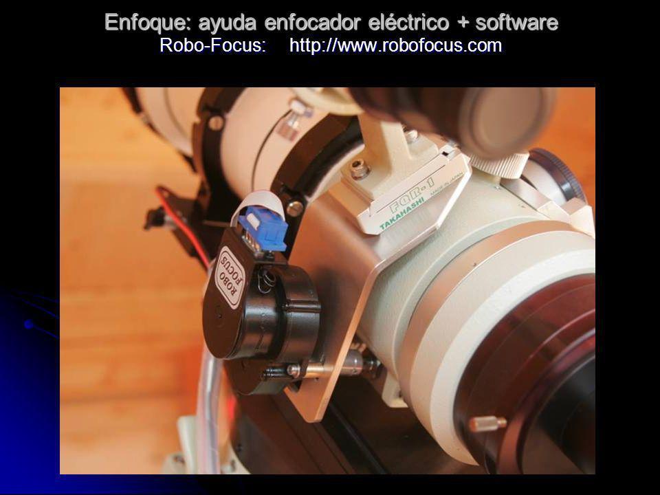Enfoque: ayuda enfocador eléctrico + software Robo-Focus: http://www