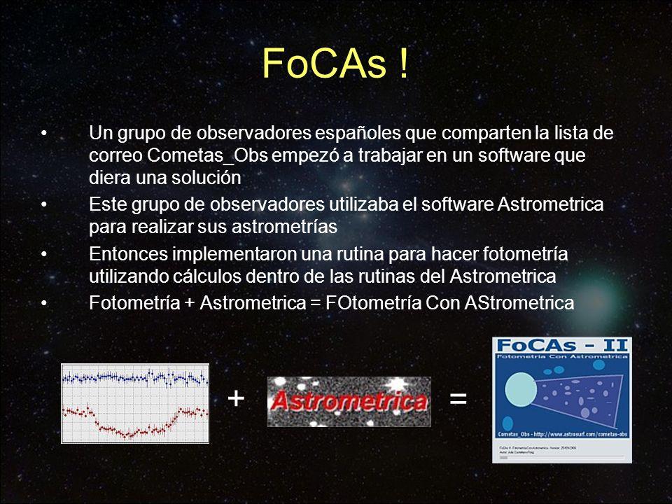 FoCAs ! Un grupo de observadores españoles que comparten la lista de correo Cometas_Obs empezó a trabajar en un software que diera una solución.