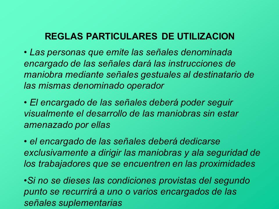 REGLAS PARTICULARES DE UTILIZACION