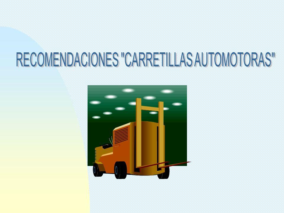 RECOMENDACIONES CARRETILLAS AUTOMOTORAS