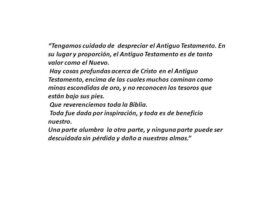 Tengamos cuidado de despreciar el Antiguo Testamento