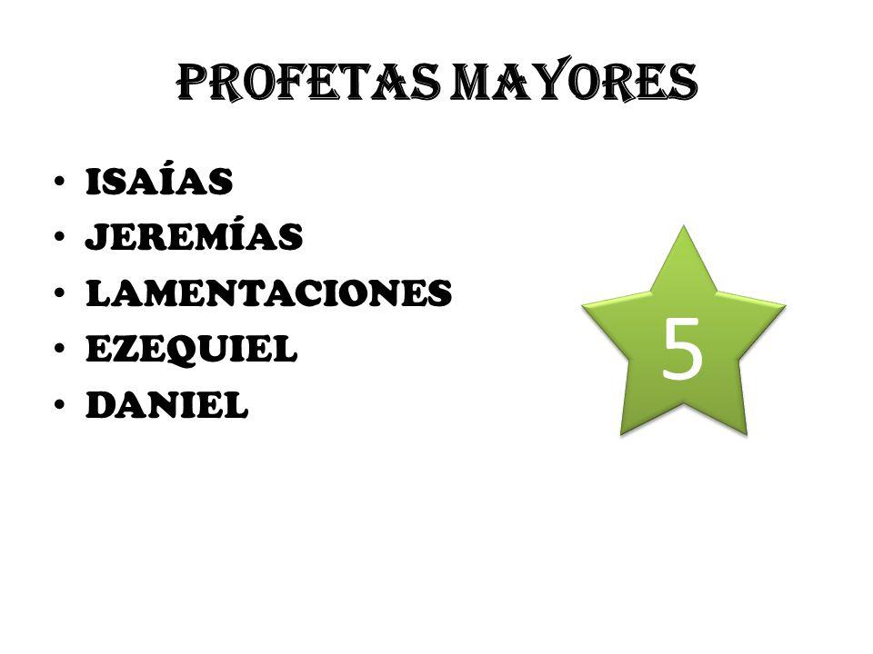 PROFETAS MAYORES ISAÍAS JEREMÍAS LAMENTACIONES EZEQUIEL DANIEL 5