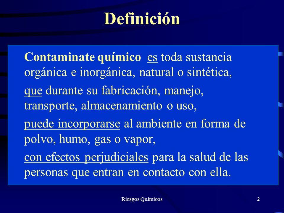 Definición Contaminate químico es toda sustancia orgánica e inorgánica, natural o sintética,