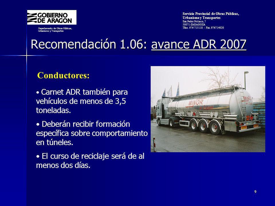 Recomendación 1.06: avance ADR 2007