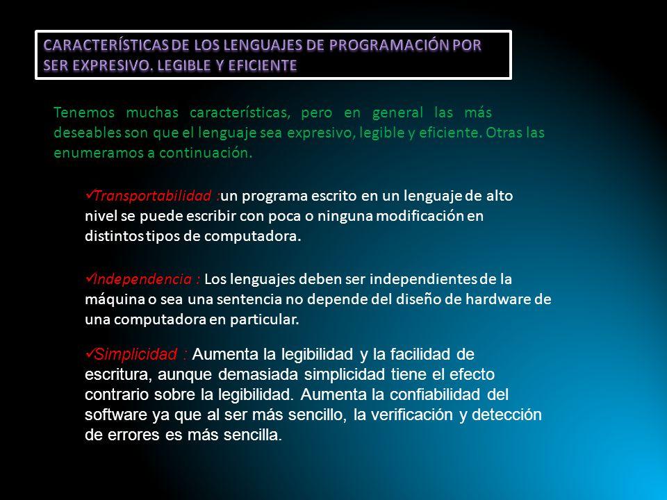 CARACTERÍSTICAS DE LOS LENGUAJES DE PROGRAMACIÓN POR SER EXPRESIVO