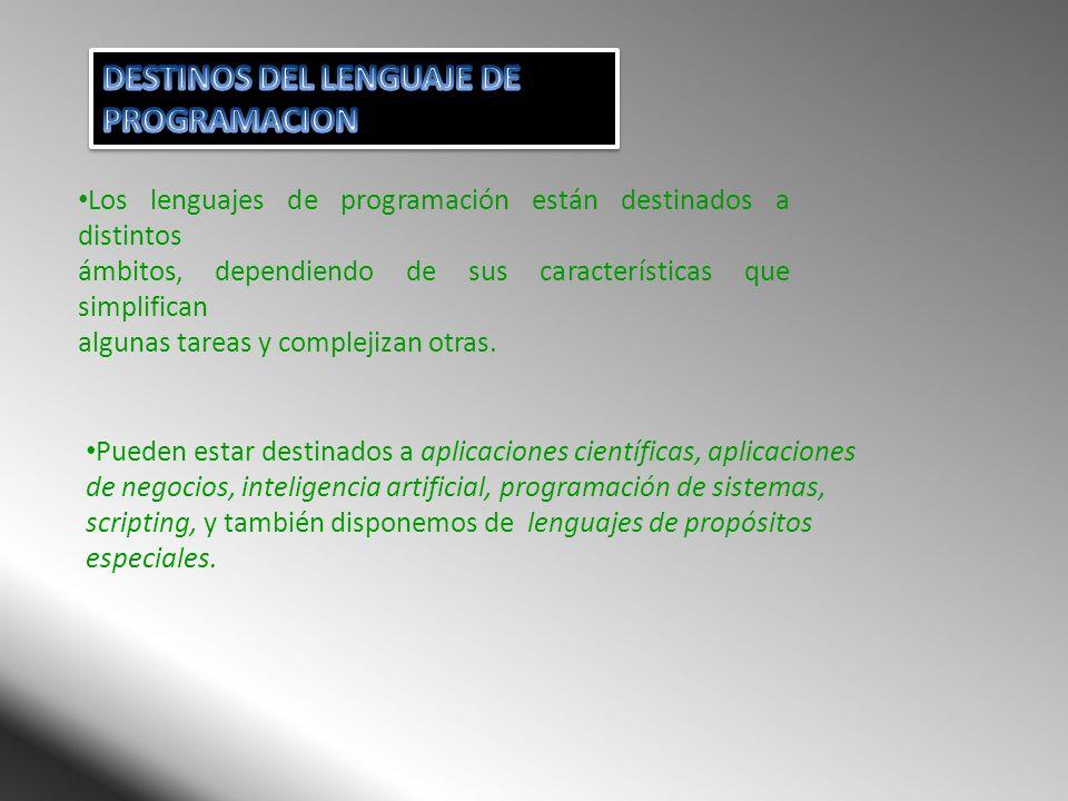 DESTINOS DEL LENGUAJE DE PROGRAMACION