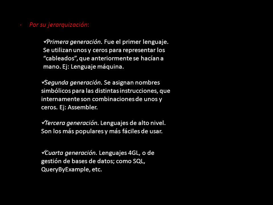 · Por su jerarquización: