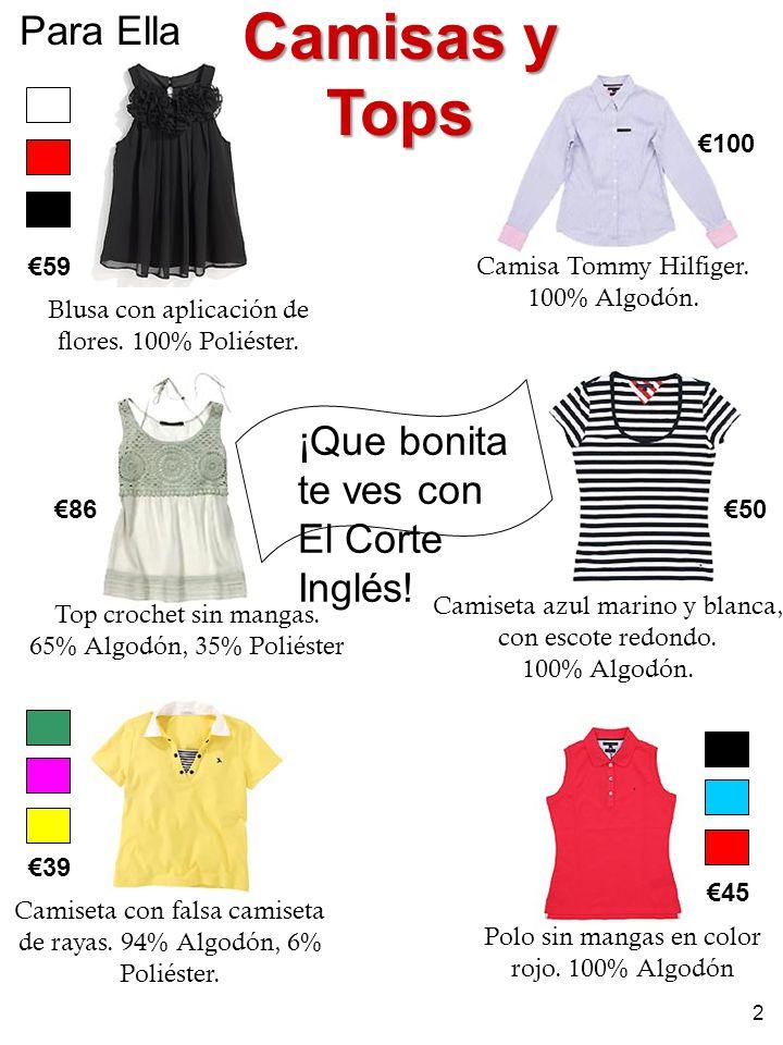 Camisas y Tops Para Ella ¡Que bonita te ves con El Corte Inglés! €100