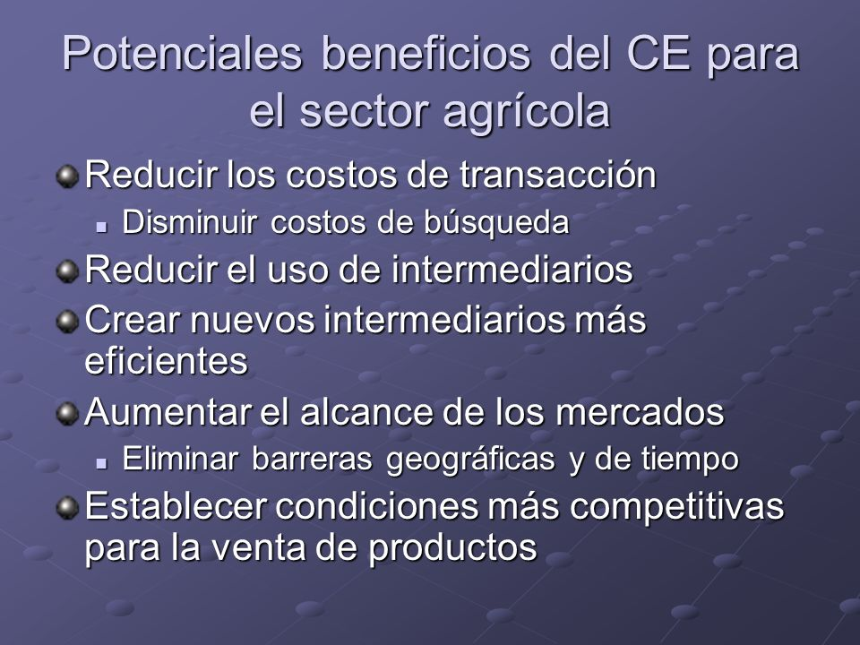 Potenciales beneficios del CE para el sector agrícola
