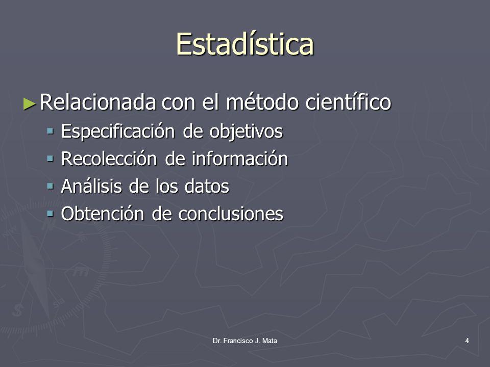 Estadística Relacionada con el método científico