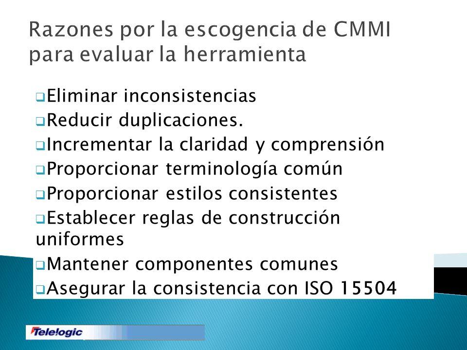 Razones por la escogencia de CMMI para evaluar la herramienta