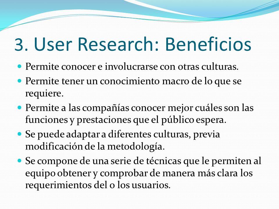 3. User Research: Beneficios