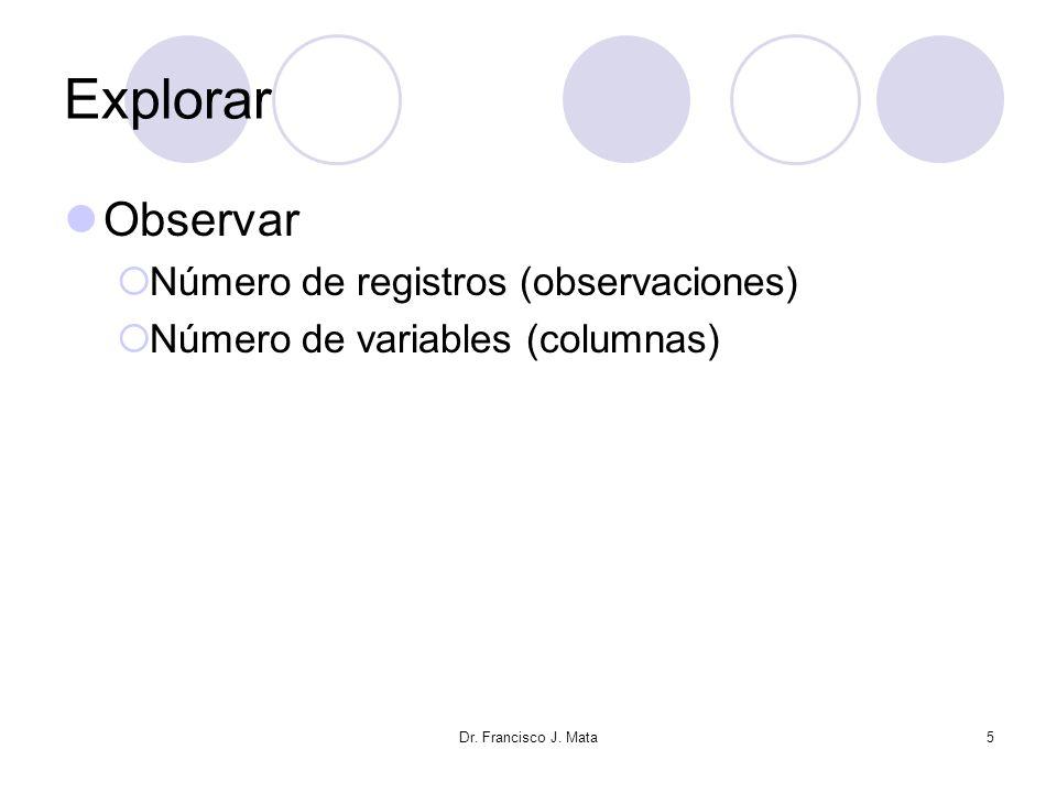 Explorar Observar Número de registros (observaciones)