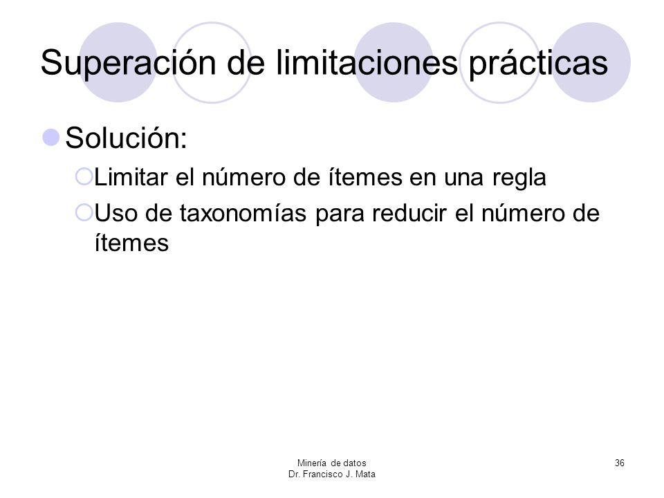 Superación de limitaciones prácticas
