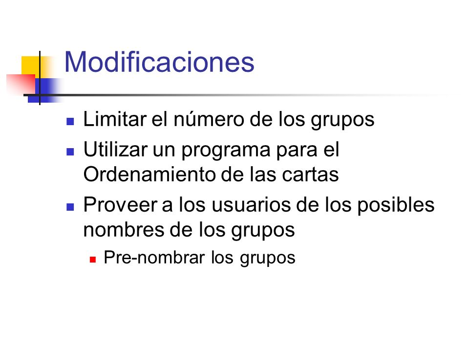 Modificaciones Limitar el número de los grupos