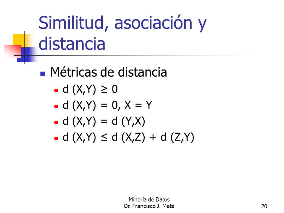 Similitud, asociación y distancia