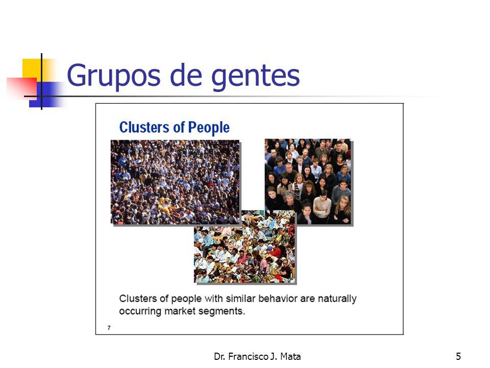 Grupos de gentes Dr. Francisco J. Mata