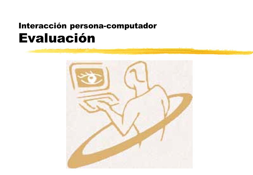 Interacción persona-computador Evaluación