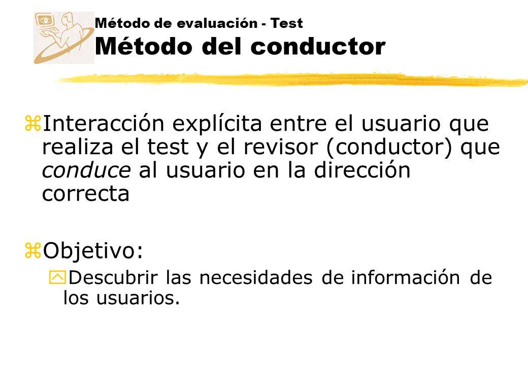 Método de evaluación - Test Método del conductor