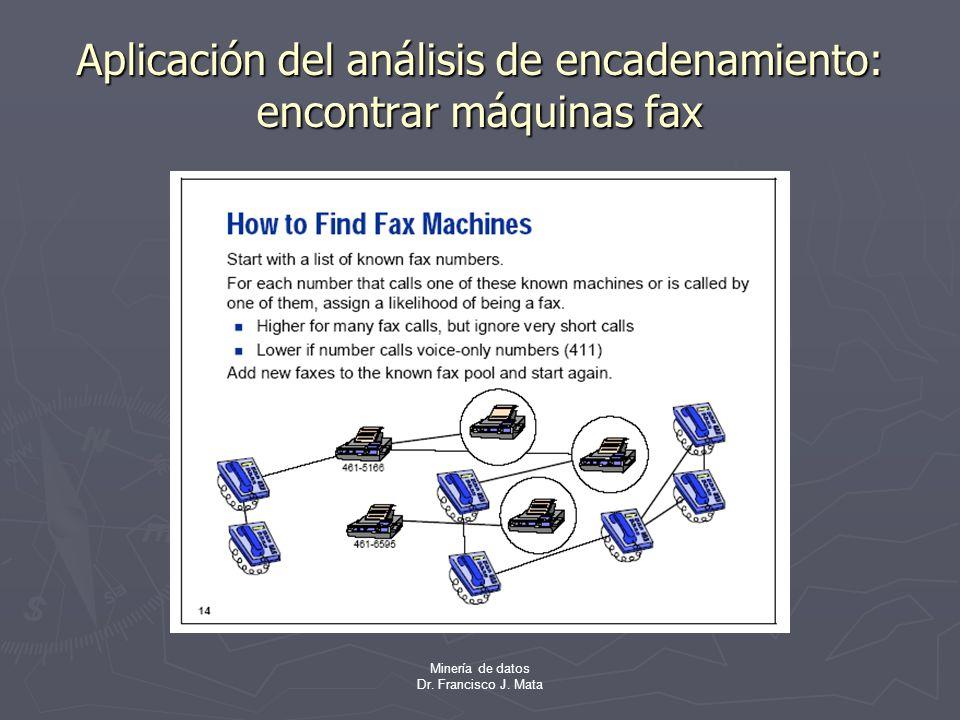 Aplicación del análisis de encadenamiento: encontrar máquinas fax