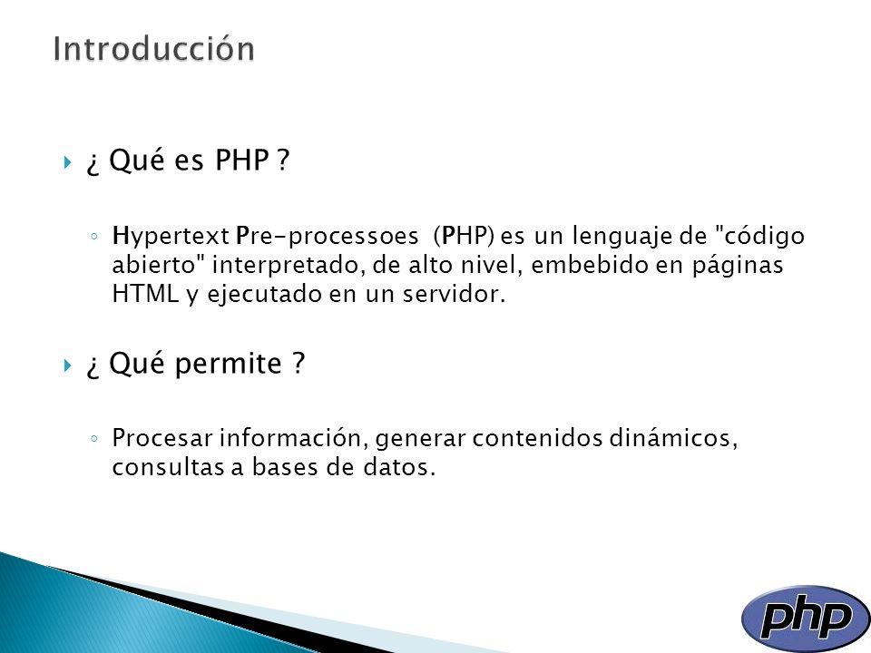 Introducción ¿ Qué es PHP ¿ Qué permite