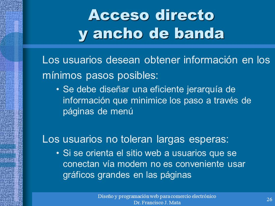Acceso directo y ancho de banda