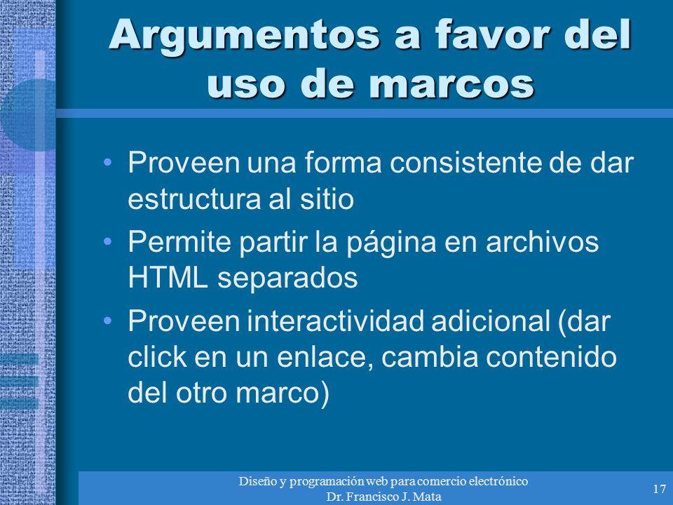 Argumentos a favor del uso de marcos