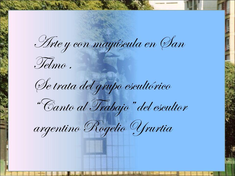 Arte y con mayúscula en San Telmo .