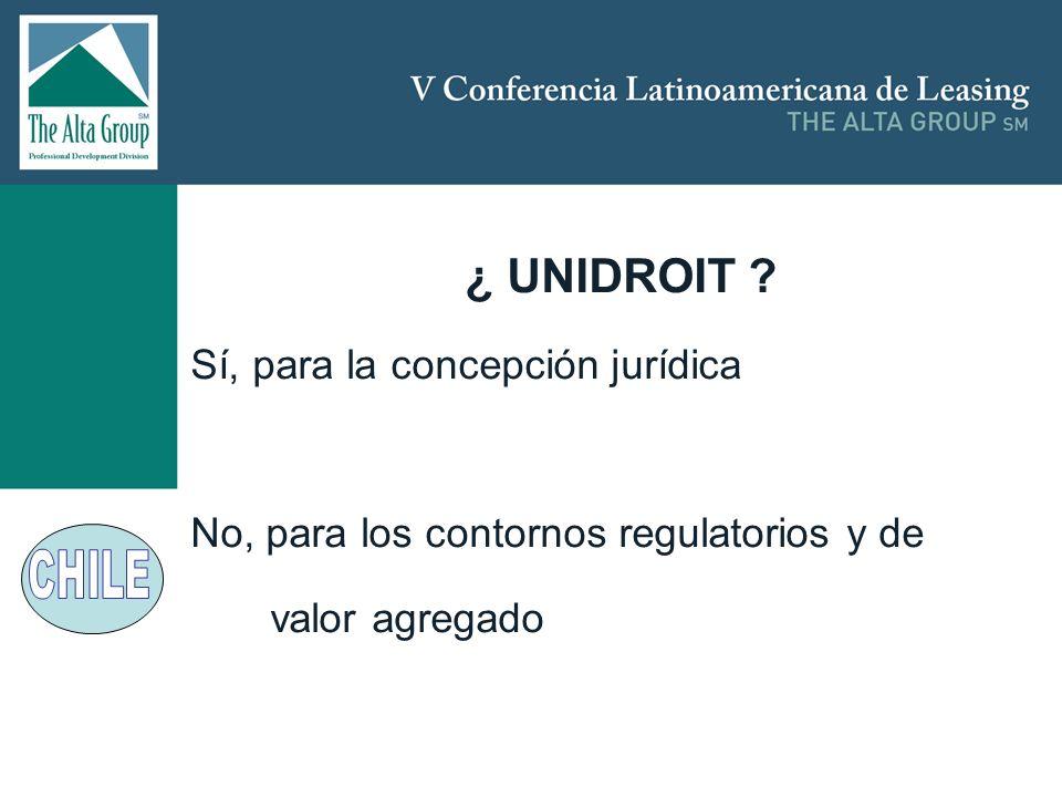 ¿ UNIDROIT Sí, para la concepción jurídica