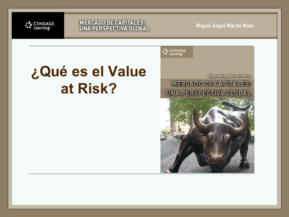 ¿Qué es el Value at Risk