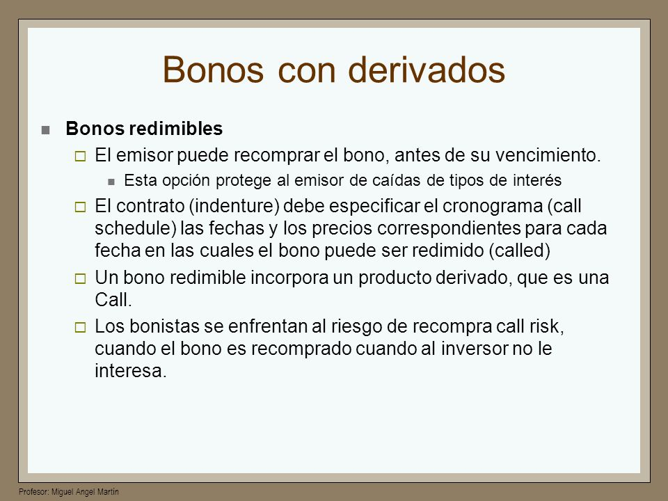 Bonos con derivados Bonos redimibles