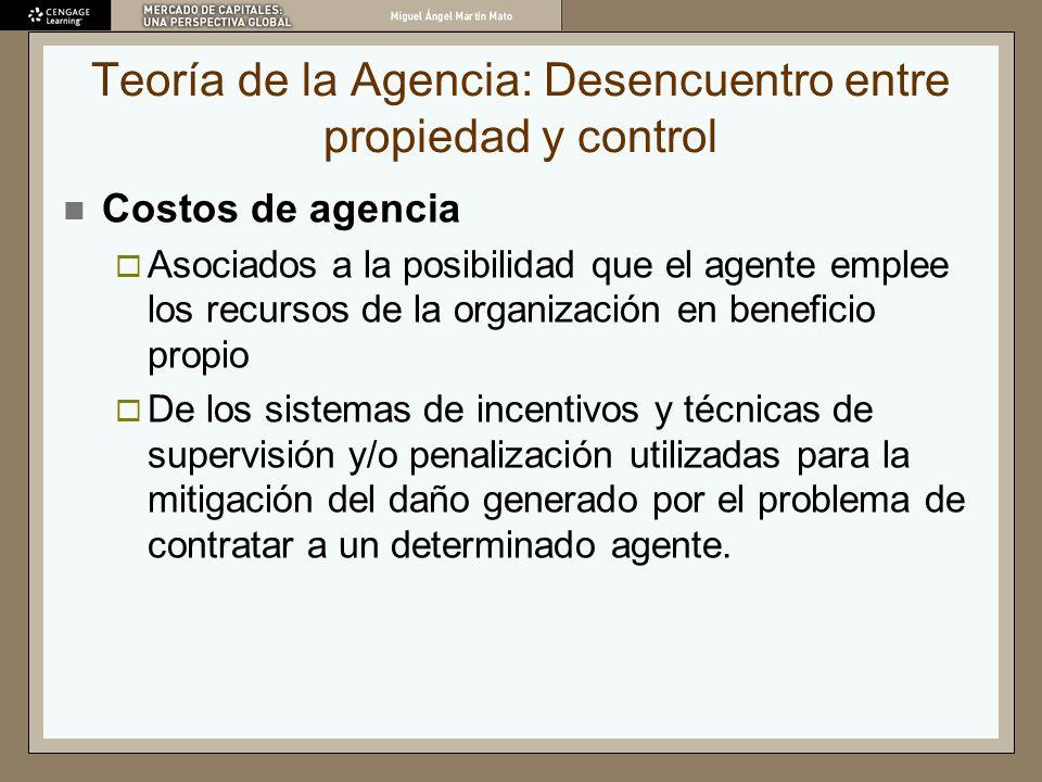 Teoría de la Agencia: Desencuentro entre propiedad y control