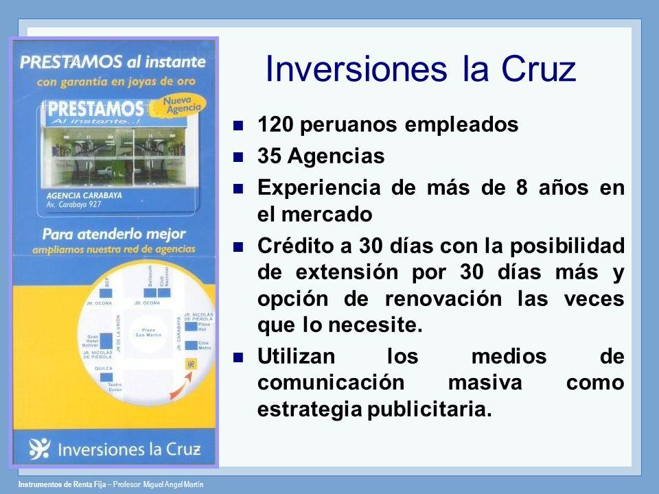 Inversiones la Cruz 120 peruanos empleados 35 Agencias