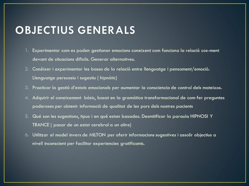 OBJECTIUS GENERALS