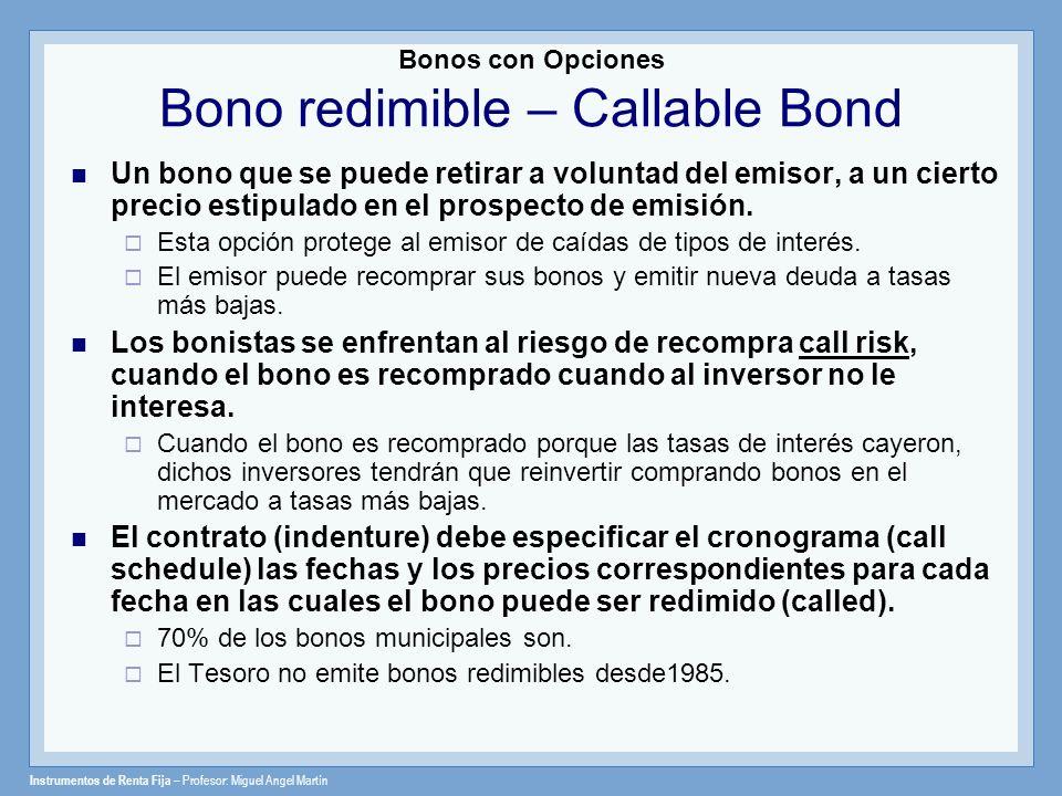 Bonos con Opciones Bono redimible – Callable Bond