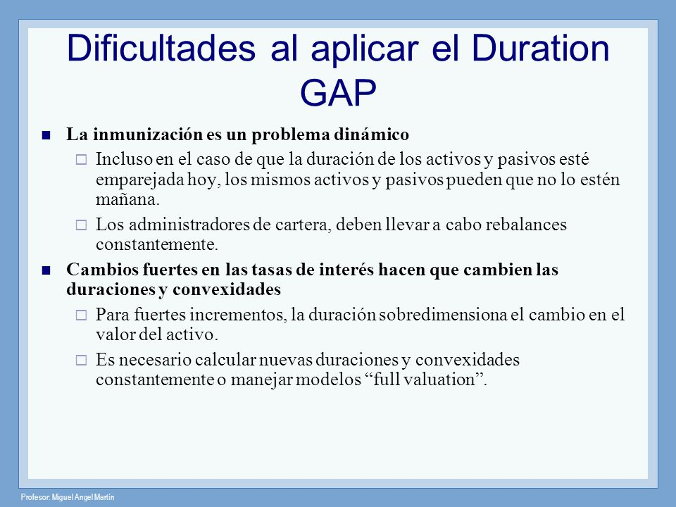 Dificultades al aplicar el Duration GAP