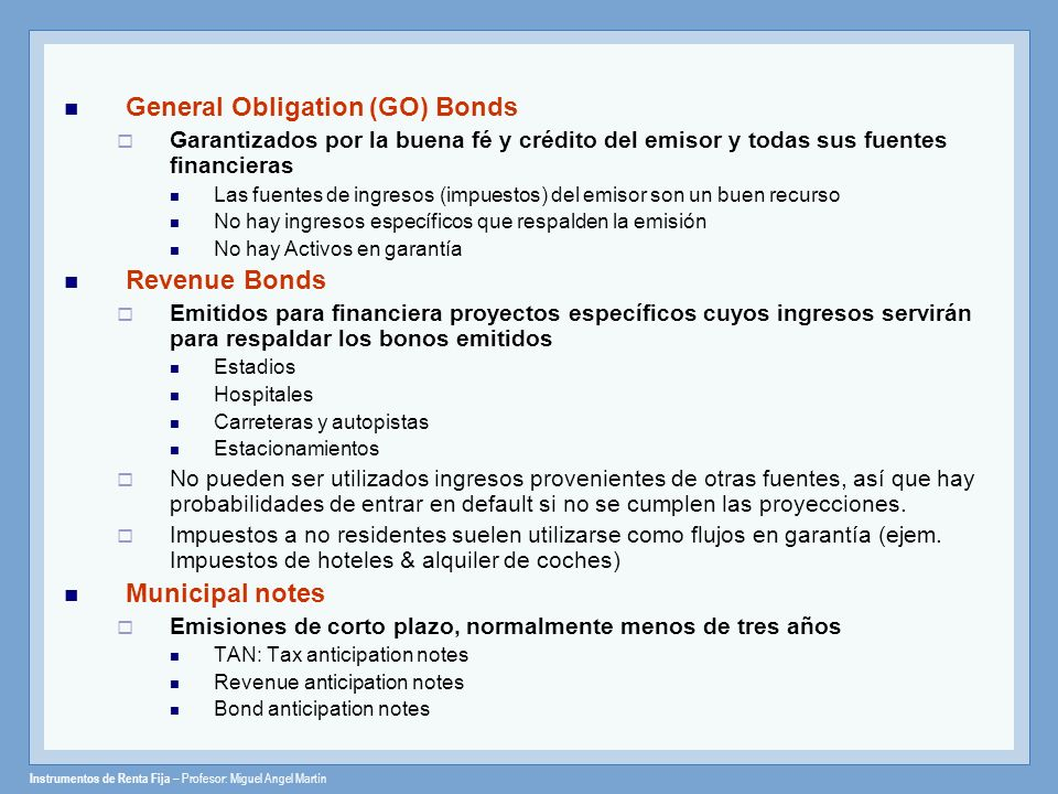 General Obligation (GO) Bonds