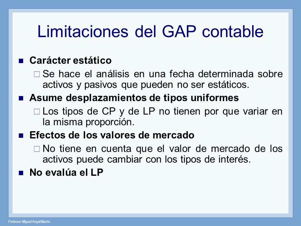 Limitaciones del GAP contable