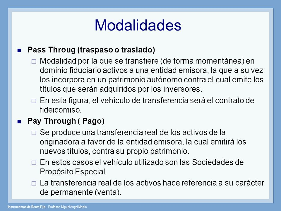 Modalidades Pass Throug (traspaso o traslado)