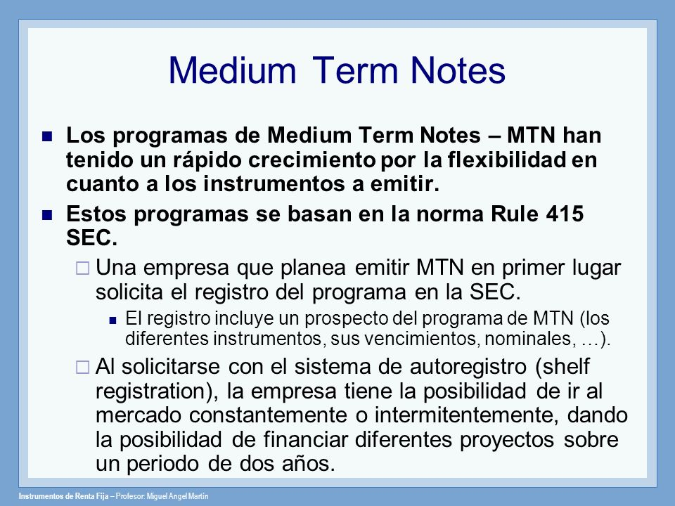 Medium Term Notes