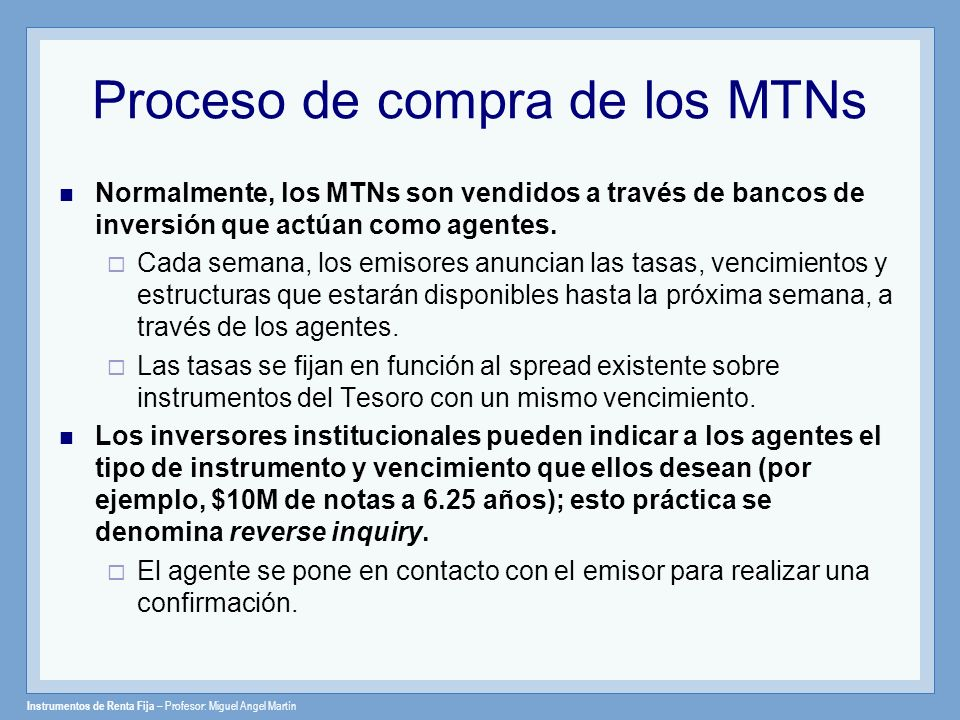 Proceso de compra de los MTNs