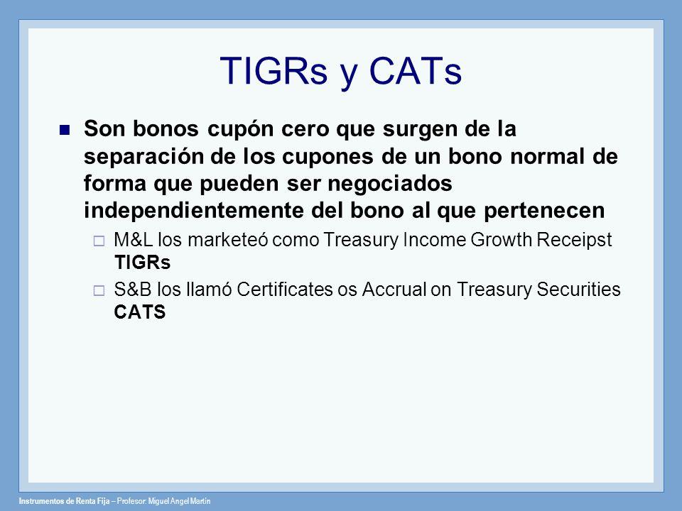 TIGRs y CATs