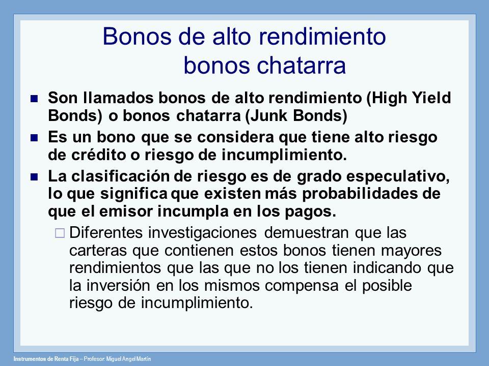 Bonos de alto rendimiento bonos chatarra
