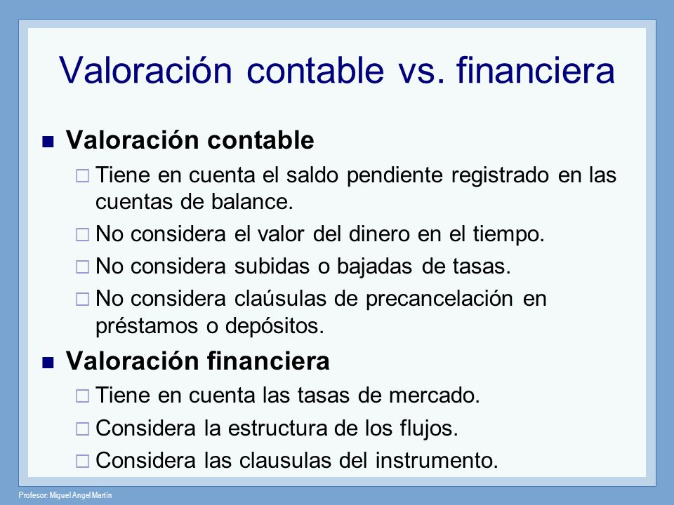 Valoración contable vs. financiera