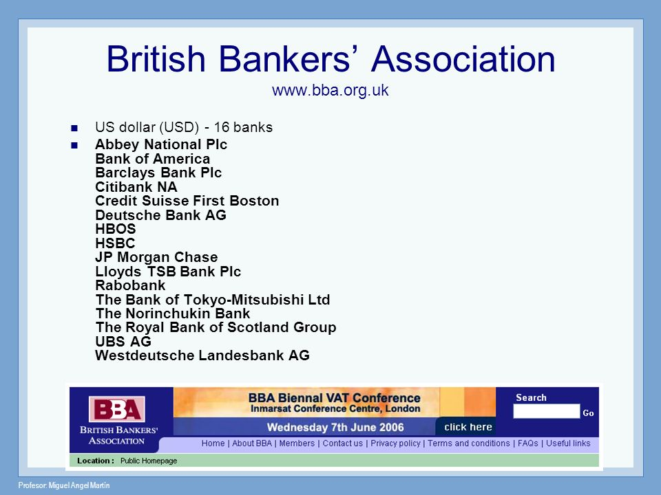 British Bankers' Association www.bba.org.uk