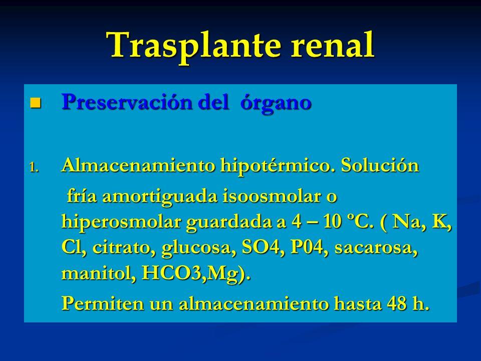 Trasplante renal Preservación del órgano