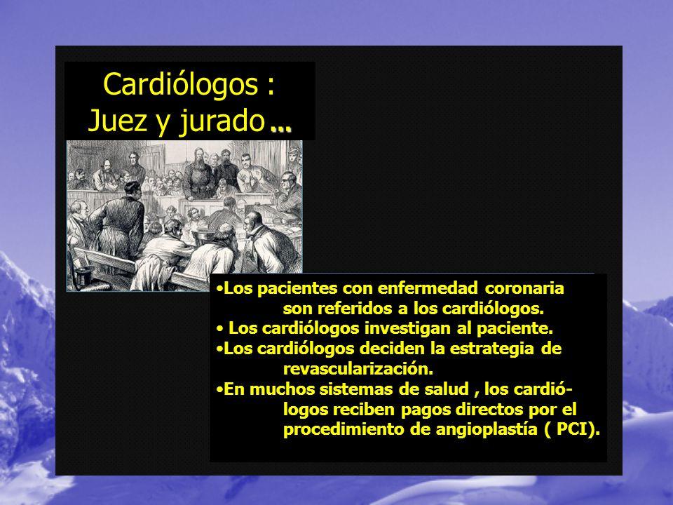 Cardiólogos : Juez y jurado …